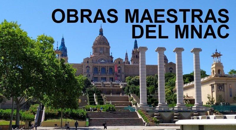 Mejores obras del Museo Nacional de Arte de Catalunya