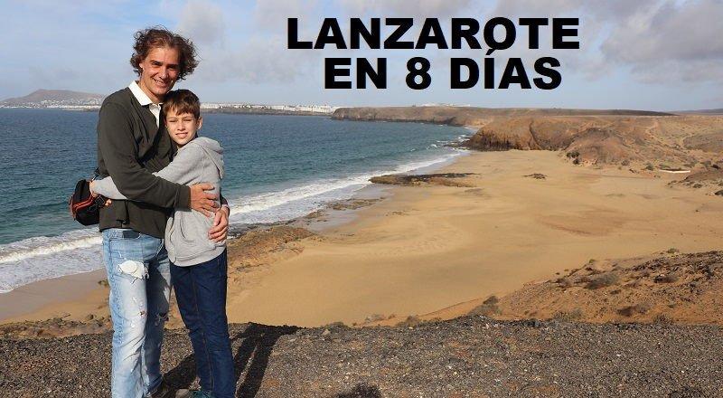 Ruta por Lanzarote en 8 días